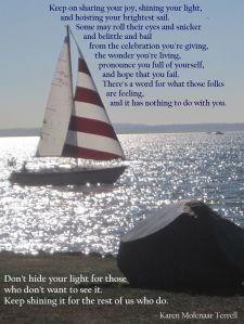 keep shining your light