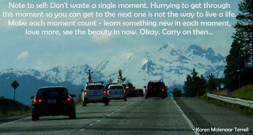 make each moment count