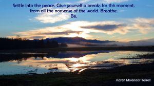 settle into the peace