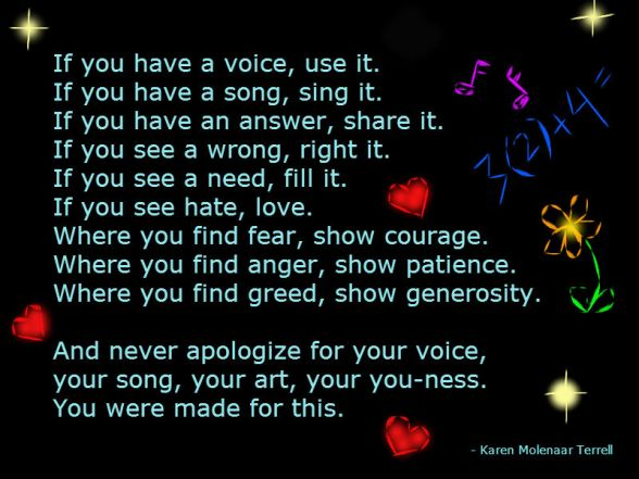 If you have a voice