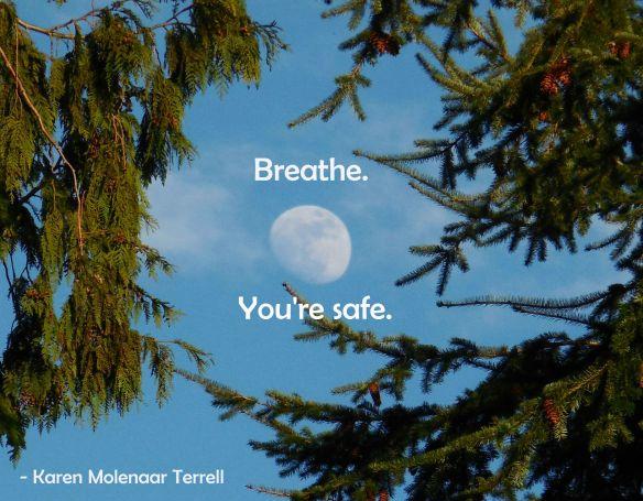 you're safe