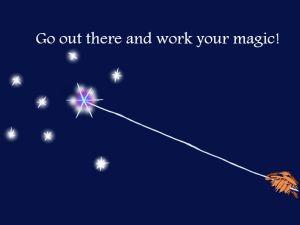 work your magic 2