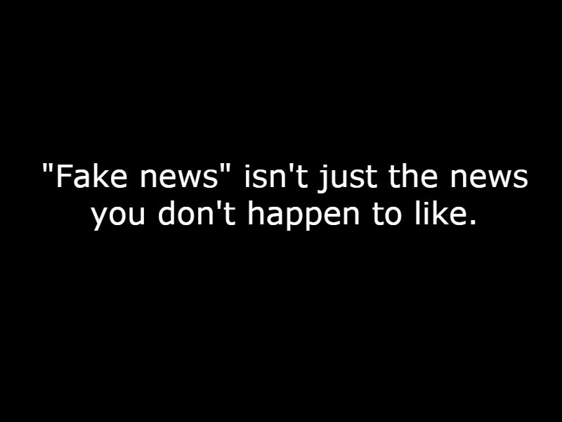 fake news isn't
