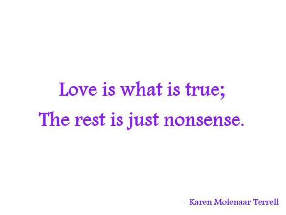 love is what is true